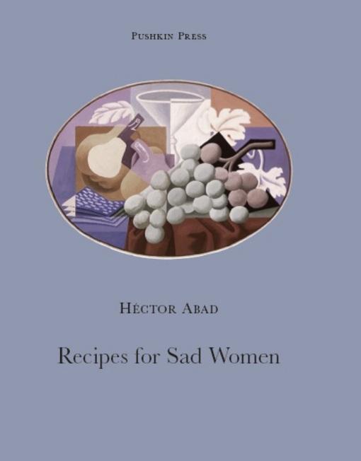 Recipes for Sad Women EB9781908968234
