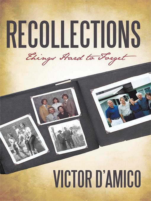 Recollections: Things Hard to Forget EB9781450245746