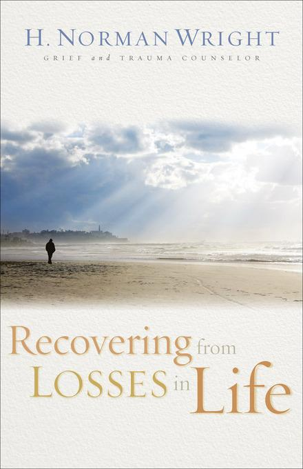 Recovering from Losses in Life EB9781441200532