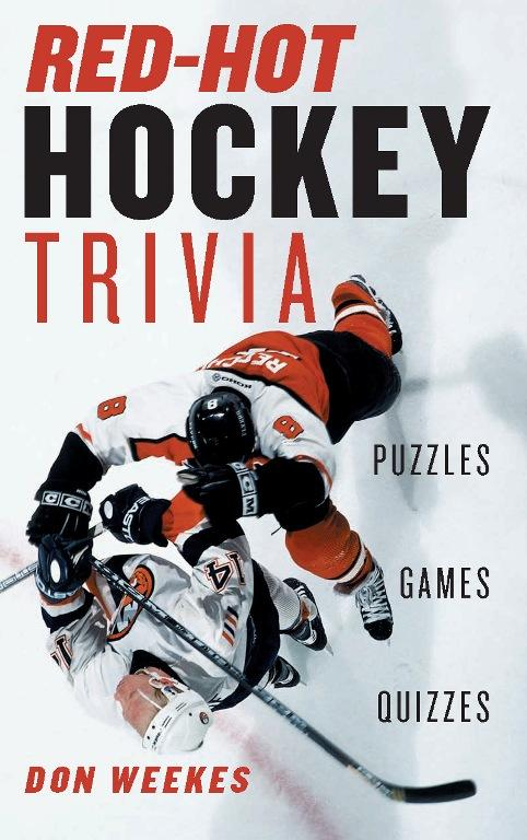 Red-Hot Hockey Trivia: Puzzles, Games, Quizzes EB9781926685342