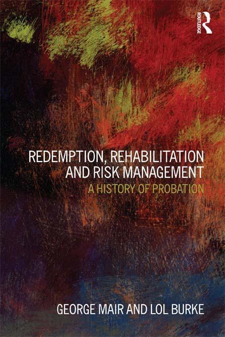 Redemption, Rehabilitation and Risk Management EB9781136651984