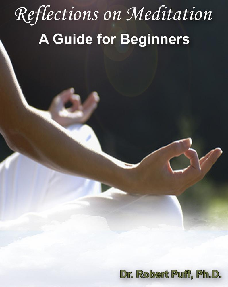 Reflections on Meditation: A Guide for Beginners EB9781456605056