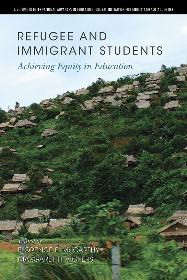 Refugee and Immigrant Students: Achieving Equity in Education EB9781617358425
