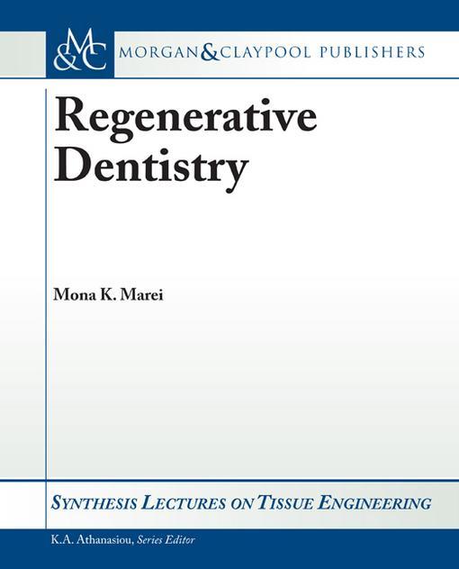 Regenerative Dentistry EB9781608452149