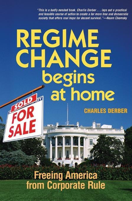 Regime Change Begins at Home EB9781605092942