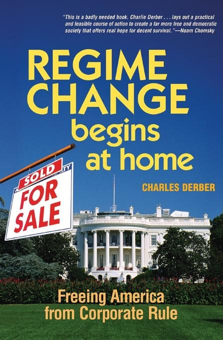Regime Change Begins at Home EB9781609943783