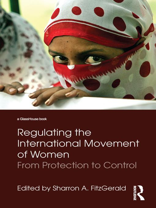 Regulating the International Movement of Women EB9781136735776