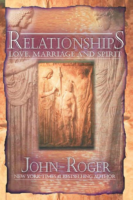 Relationships: Love, Marriage, and Spirit EB9781893020597