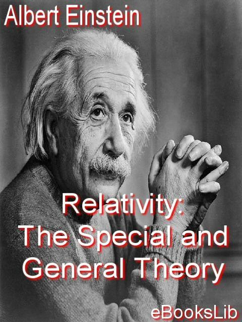 Relativity: The Special and General Theory EB9781412146807
