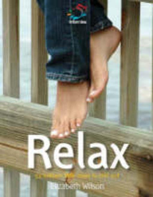 Relax: 52 brilliant little ideas to chill out EB9781907518195