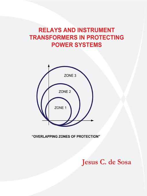 Relays and Instrument Transformers in Protecting Power Systems EB9781450254298