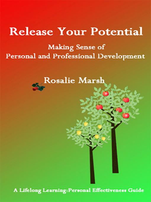 Release Your Potential: Making Sense of Personal and Professional Development EB9781908302106