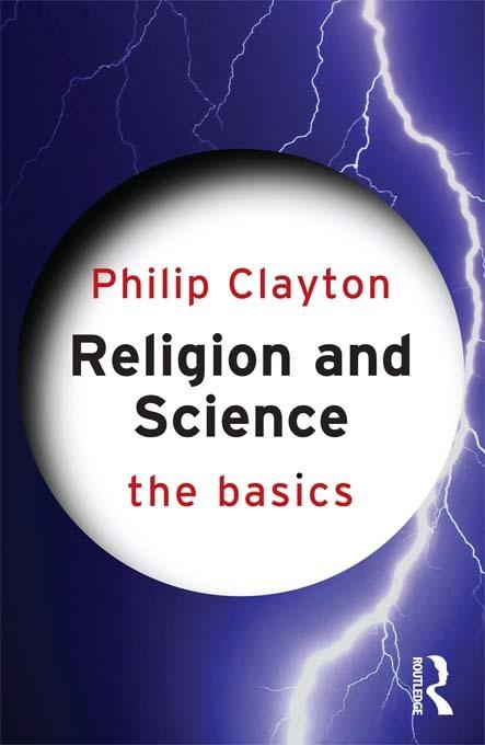 Religion and Science: The Basics EB9781136640667