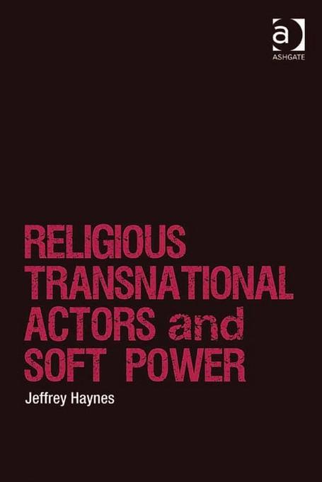 Religious Transnational Actors and Soft Power EB9781409456452