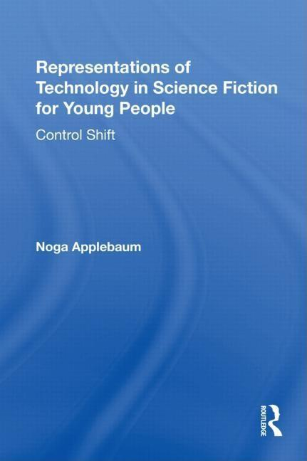 Representations of Technology in Science Fiction for Young People EB9781135255169