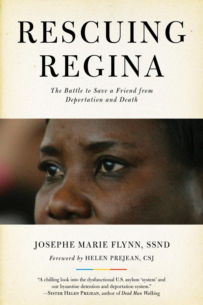 Rescuing Regina: The Battle to Save a Friend from Deportation and Death EB9781569769102