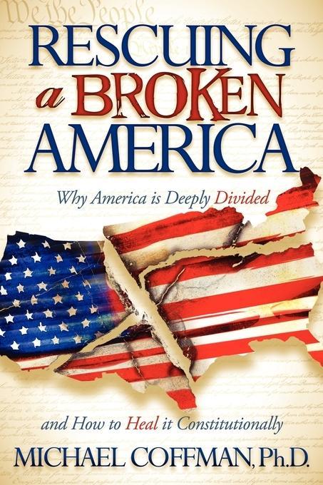 Rescuing a Broken America EB9781600378249