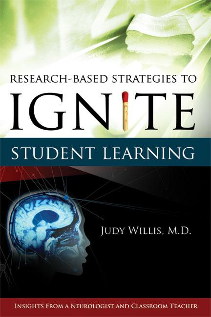 Research-Based Strategies to Ignite Student Learning: Insights from a Neurologist and Classroom Teacher EB9781416603733