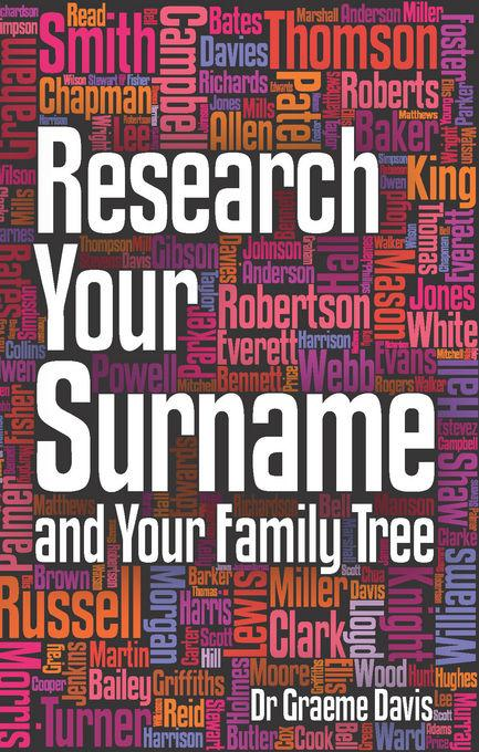 Research Your Surname and Your Family Tree EB9781848034549