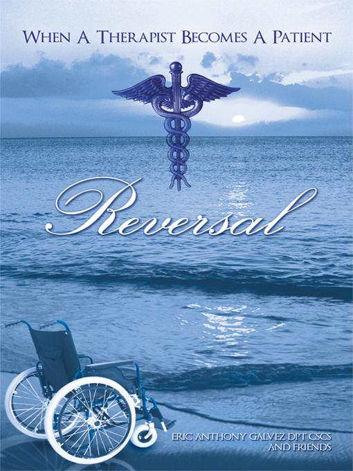 Reversal: When A Therapist Becomes A Patient EB9781450224291