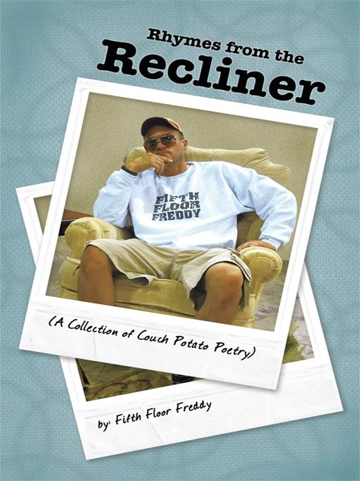 Rhymes from the Recliner: A Collection of Couch Potato Poetry
