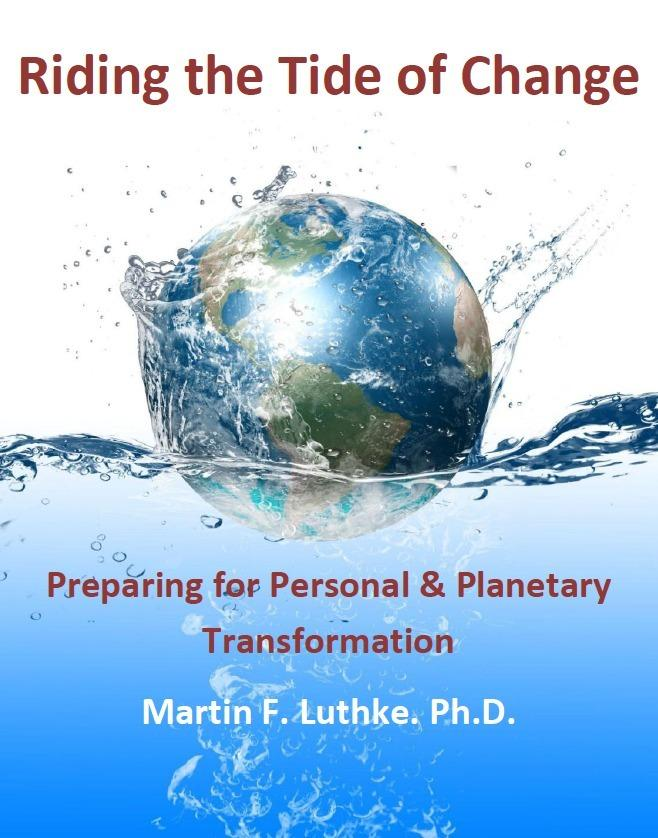 Riding the Tide of Change: Preparing for Personal & Planetary Transformation EB9781456602130