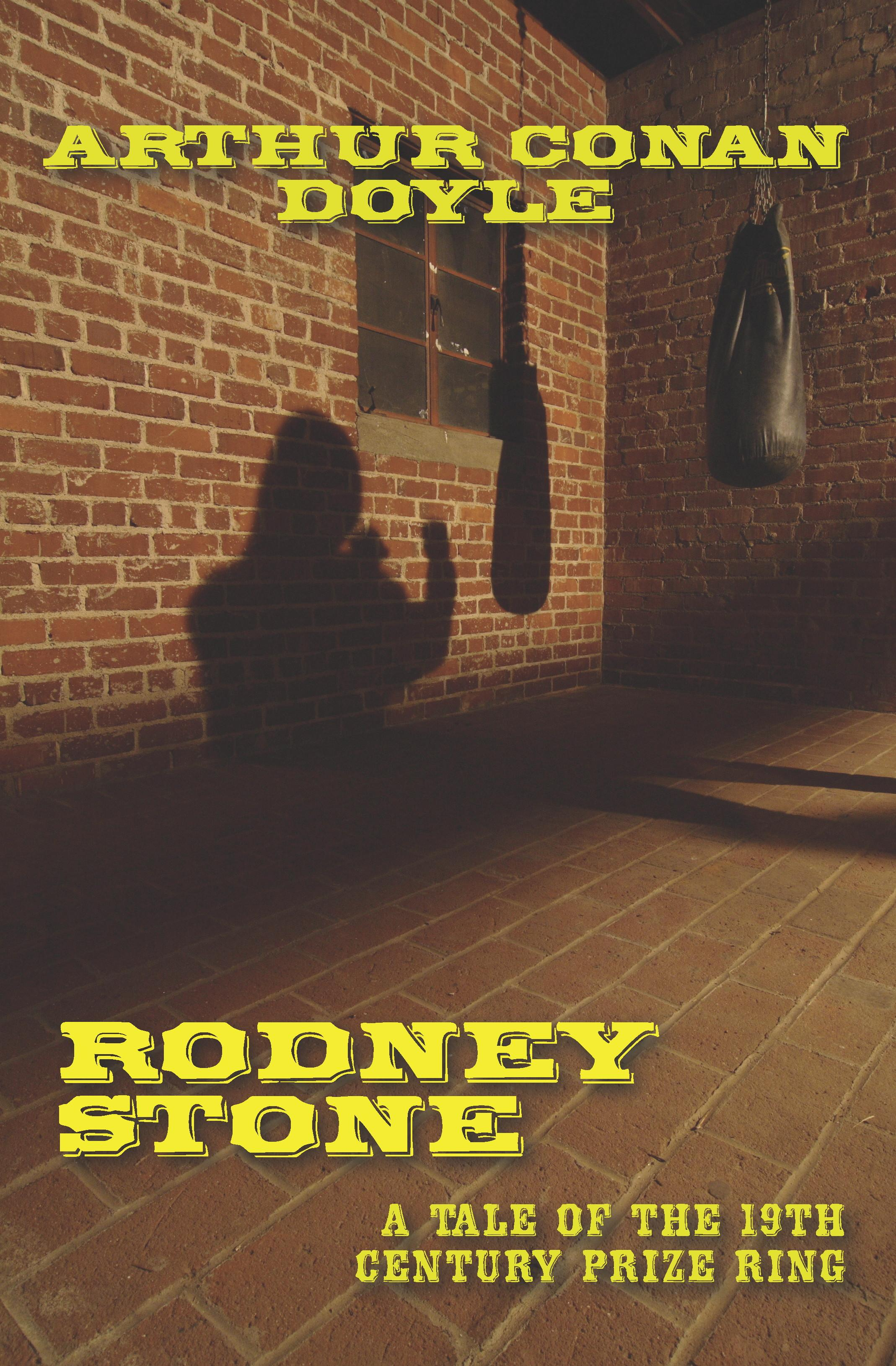 Rodney Stone: A Tale of the 18th Century Prize Ring EB9781935585947