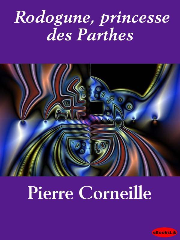 Rodogune, princesse des Parthes EB9781412191647