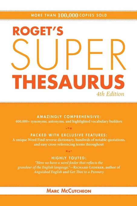 Roget's Super Thesaurus EB9781599631851