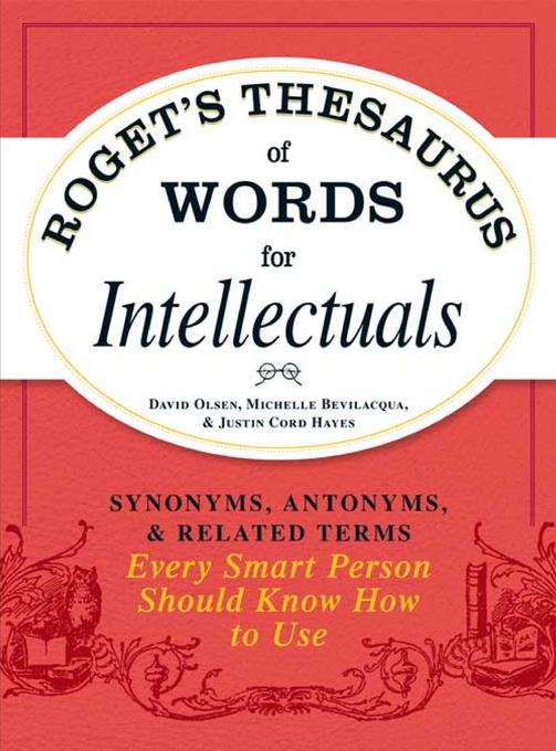 Roget's Thesaurus of Words for Intellectuals EB9781440529764