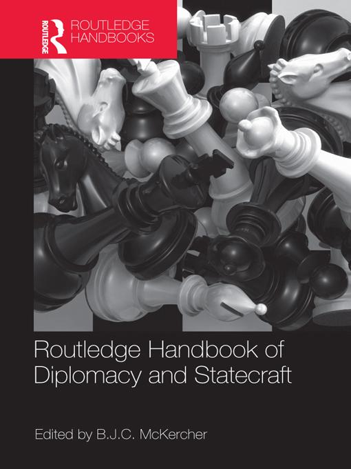 Routledge Handbook of Diplomacy and Statecraft EB9781136664366