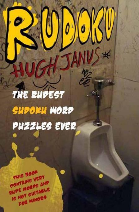 Rudoku: the rudest sudoku word puzzles ever EB9781908474070