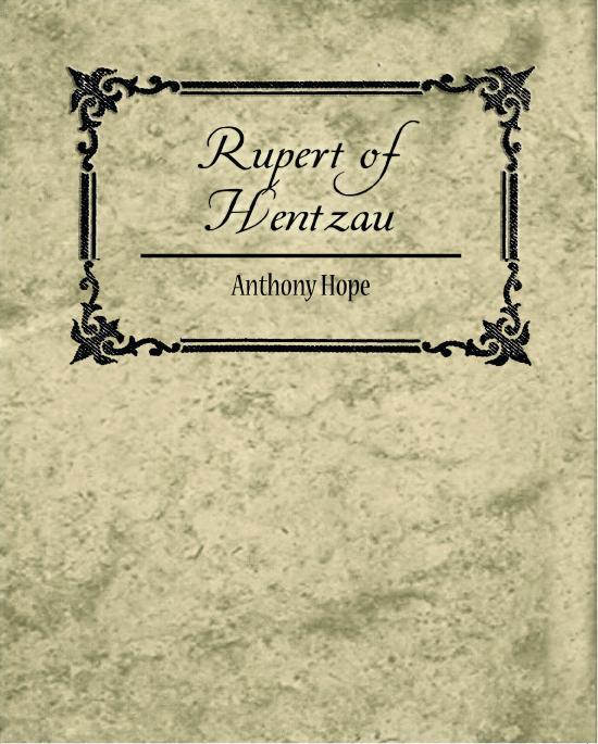 Rupert of Hentzau EB9781438559544