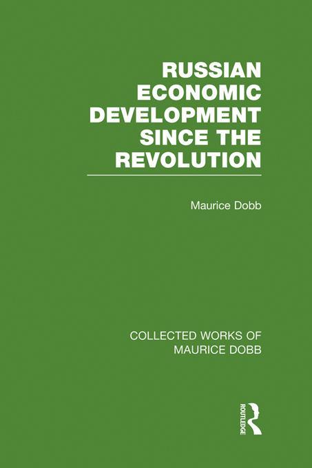 Russian Economic Development Since the Revolution EB9781136323850
