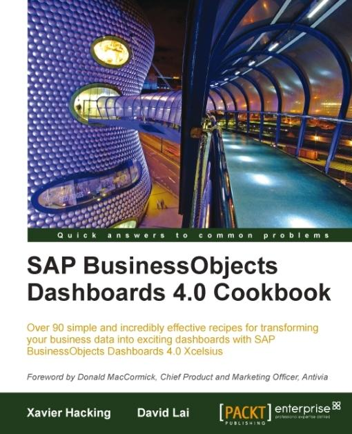 SAP BusinessObjects Dashboards 4.0 Cookbook EB9781849681797