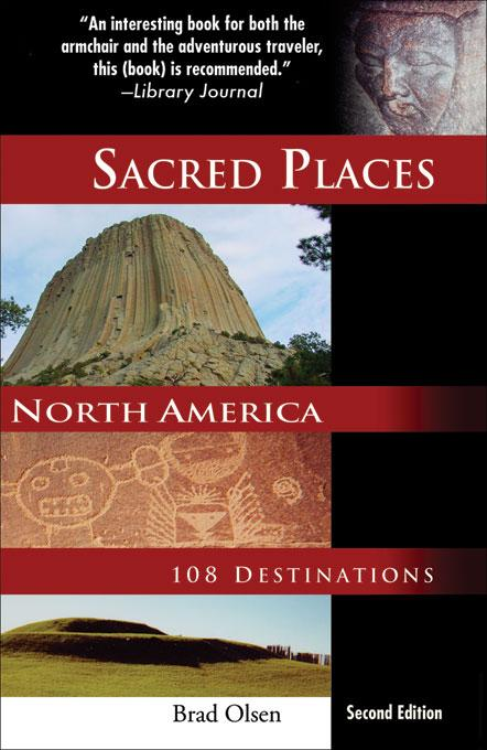 Sacred Places North America: 108 Destinations EB9781888729191