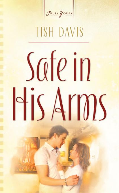 Safe In His Arms EB9781620292778