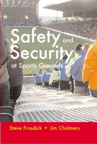 Safety and Security at Sports Grounds EB9781908341235