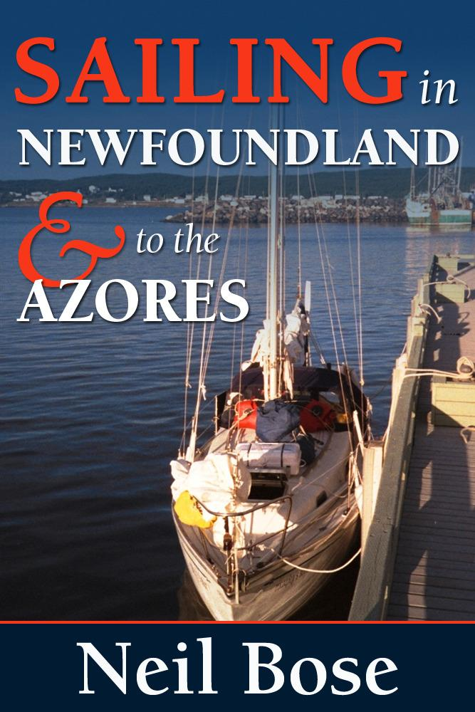 Sailing In Newfoundland and to the Azores EB9781456604752