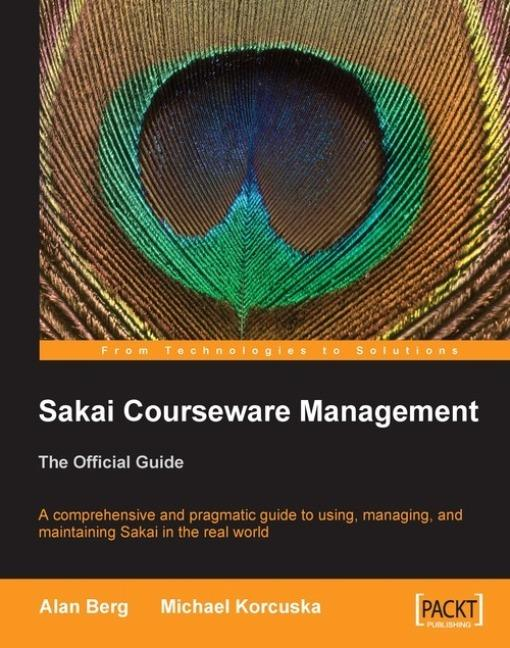Sakai Courseware Management: The Official Guide EB9781847199416