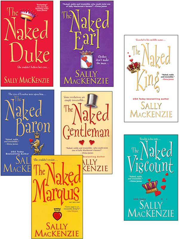 Sally MacKenzie Bundle: The Naked Earl, The Naked Gentleman, The Naked Marquis, The Naked Baron, The Naked Duke, The Naked Viscount, The Naked King EB9781420125689