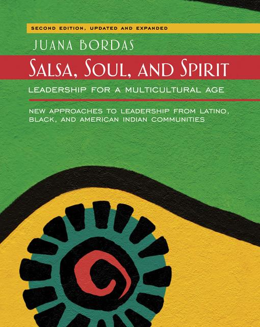 Salsa, Soul, and Spirit: Leadership for a Multicultural Age EB9781609941185