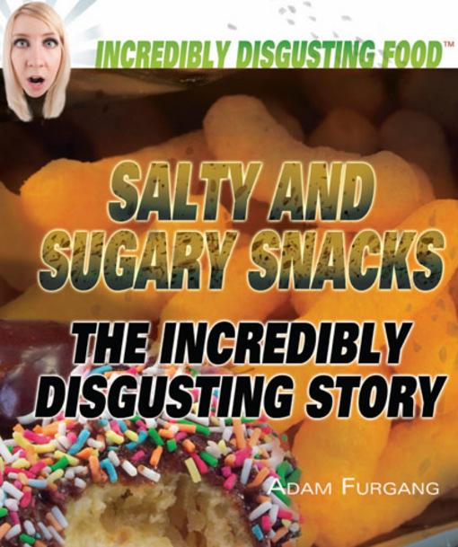 Salty and Sugary Snacks