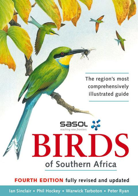 Sasol Birds of Southern Africa EB9781431701452