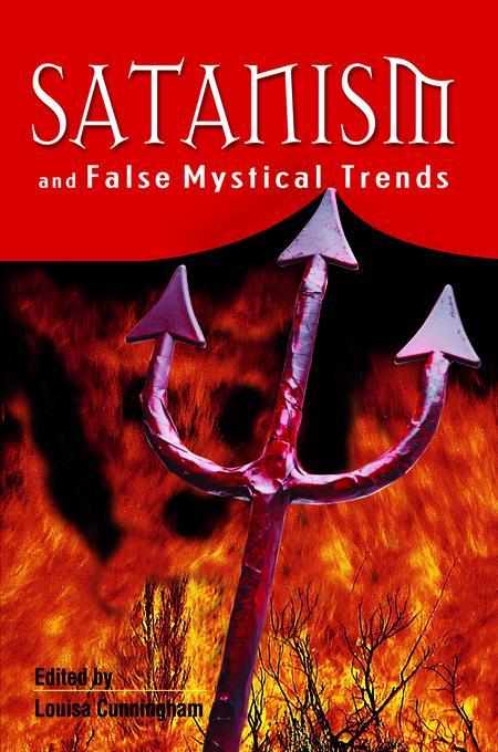 Satanism And False Mystical Trends EB9781597846493