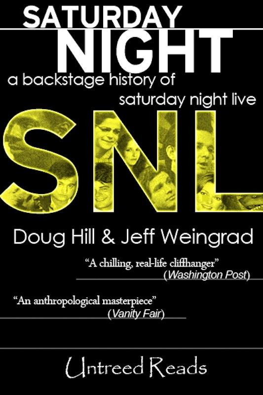 Saturday Night: A Backstage History of Saturday Night Live EB9781611872187