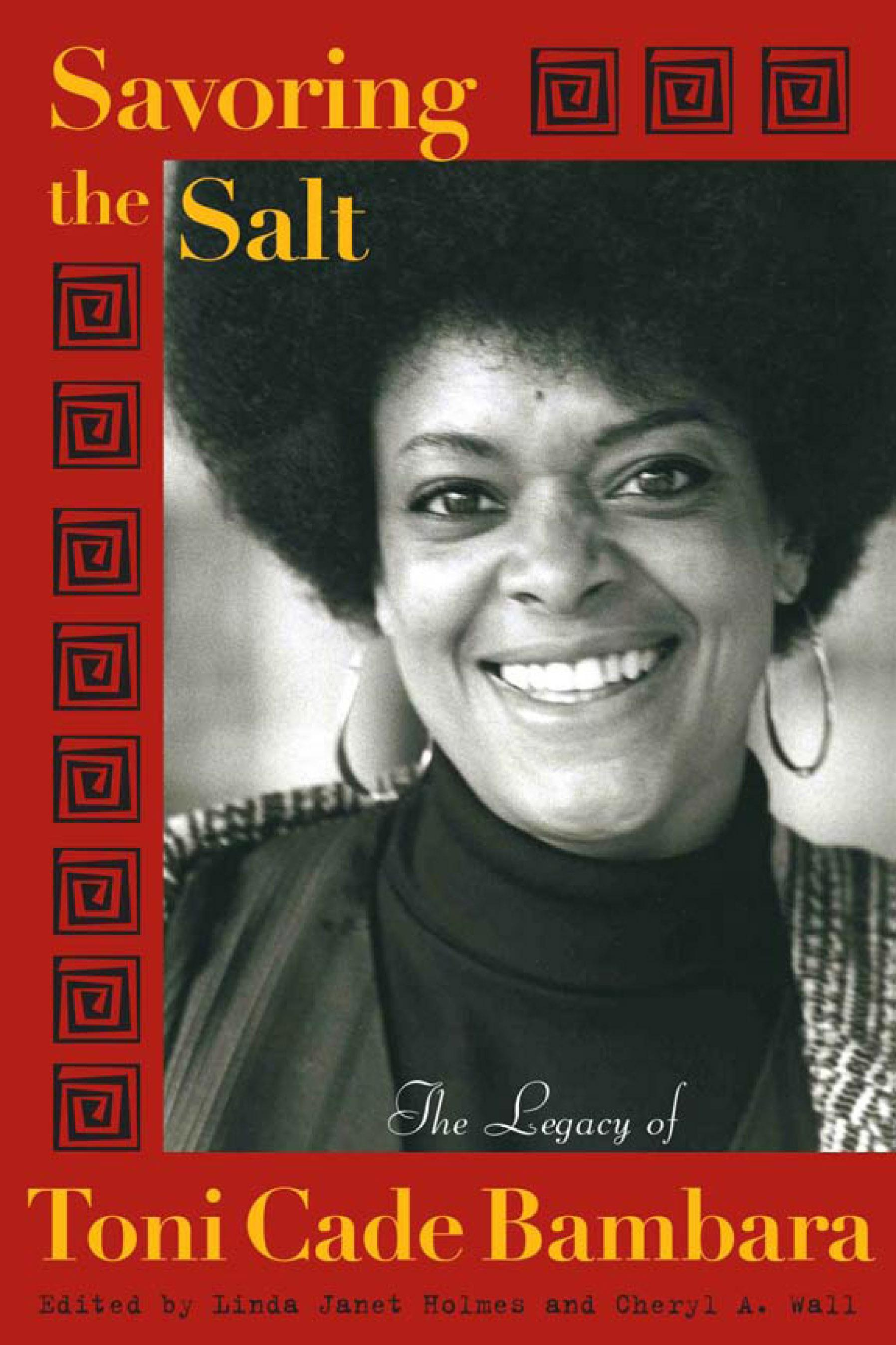 Savoring the Salt: The Legacy of Toni Cade Bambara