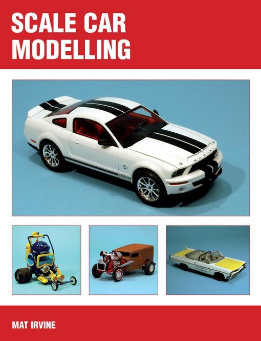 Scale Car Modelling EB9781847974068