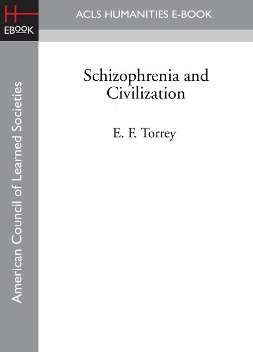 Schizophrenia and Civilization EB9781597408844