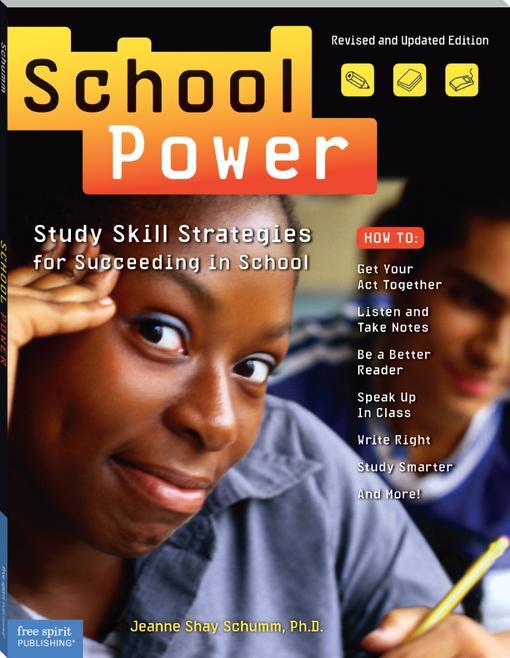 School Power: Study Skill Strategies for Succeeding in School EB9781575428536